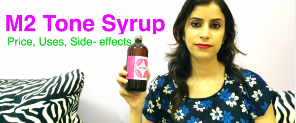 M2 Tone Syrup Uses, Price, Dosage and Side effects | Period Health