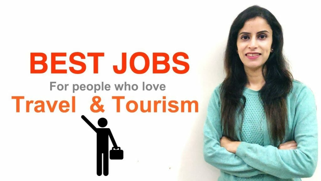 Jobs with travel and tourism