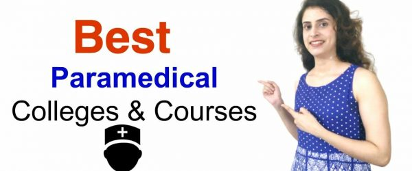 Best Paramedical courses list and Top Paramedical colleges in India